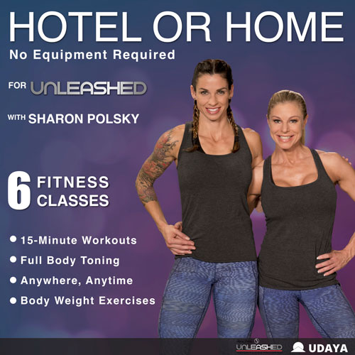 Hotel or Home is a Gernal Fitness program by Sharon Polsky on UDAYA.com