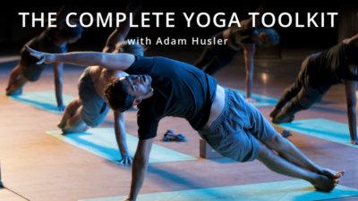 The Complete Yoga Toolkit with Adam Husler on UDAYA Yoga